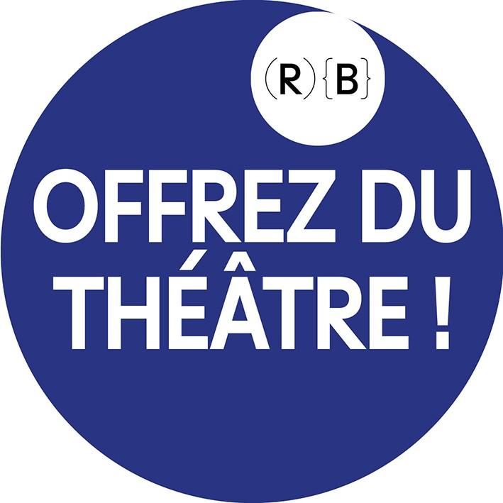 Offrez du théâtre ! - © Reine Blanche